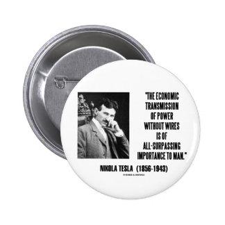 Nikola Tesla Economic Transmission Of Power Pinback Button