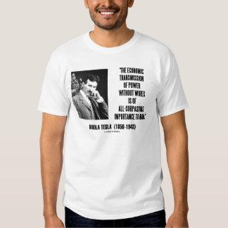 Nikola Tesla Economic Transmission Of Power Shirt
