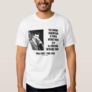 Nikola Tesla Economic Transmission Of Power Tee Shirt
