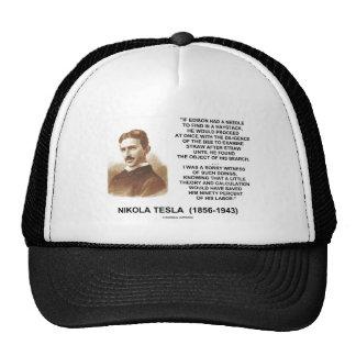 Nikola Tesla Edison Needle Haystack Theory Quote Trucker Hats