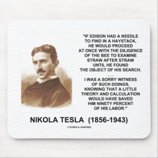 Nikola Tesla Edison Needle Haystack Theory Quote Mouse Pad