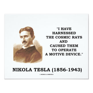 Nikola Tesla Harnessed Cosmic Rays Motive Device Card