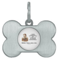 Nikola Tesla Harnessed Cosmic Rays Motive Device Pet Tag
