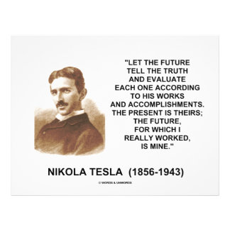 "Nikola Tesla Let The Future Tell The Truth Quote 8.5"" X 11"" Flyer"