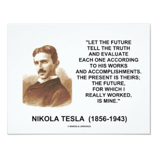 Nikola Tesla Let The Future Tell The Truth Quote Card
