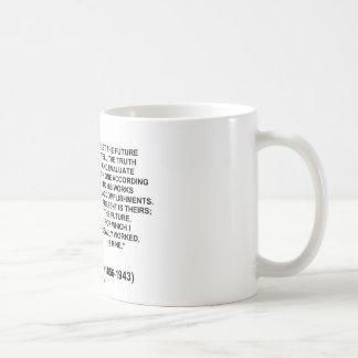 Nikola Tesla Let The Future Tell The Truth Quote Coffee Mug