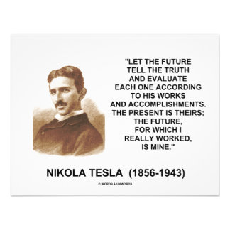 Nikola Tesla Let The Future Tell The Truth Quote Personalized Announcement
