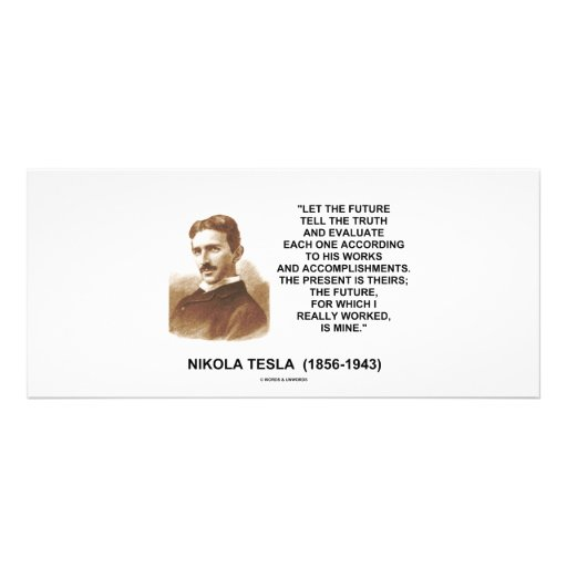 Nikola Tesla Let The Future Tell The Truth Quote Rack Card Design