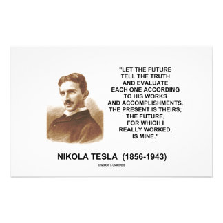 Nikola Tesla Let The Future Tell The Truth Quote Stationery