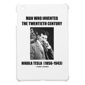Nikola Tesla Man Who Invented The 20th Century iPad Mini Case