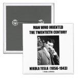 Nikola Tesla Man Who Invented The 20th Century Pin