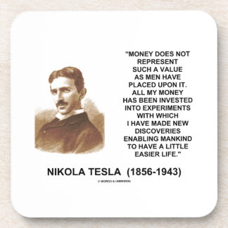 Nikola Tesla Money Value Discoveries Easier Life Beverage Coaster