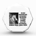 Nikola Tesla Our Machinery Will Be Driven By Power Acrylic Award