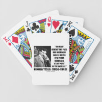 Nikola Tesla Our Machinery Will Be Driven By Power Bicycle Playing Cards