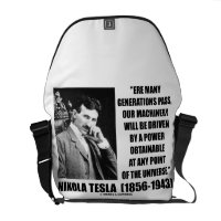 Nikola Tesla Our Machinery Will Be Driven By Power Messenger Bags