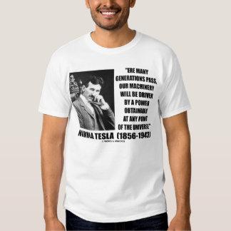 Nikola Tesla Power Obtainable Any Point Universe Tee Shirts