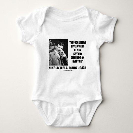 Nikola Tesla Progressive Development Of Man Quote Baby Bodysuit