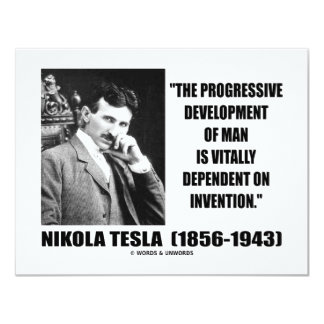 Nikola Tesla Progressive Development Of Man Quote Card