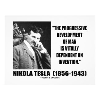 Nikola Tesla Progressive Development Of Man Quote Flyer