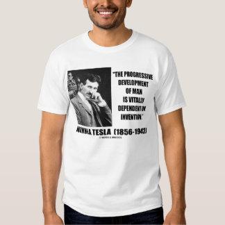 Nikola Tesla Progressive Development Of Man Quote Tee Shirt
