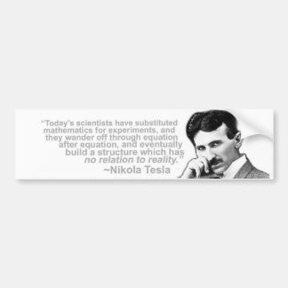 Nikola Tesla Quoted Wisdom Bumper Sticker