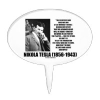 Nikola Tesla Scientific Man Does Not Aim Immediate Cake Pick