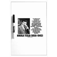 Nikola Tesla Scientific Man Does Not Aim Immediate Dry Erase Whiteboards