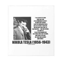 Nikola Tesla Scientific Man Does Not Aim Immediate Memo Pad