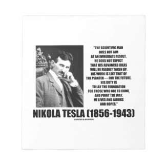 Nikola Tesla Scientific Man Does Not Aim Immediate Notepad