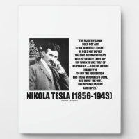 Nikola Tesla Scientific Man Does Not Aim Immediate Photo Plaque