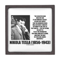 Nikola Tesla Scientific Man Does Not Aim Immediate Premium Trinket Box