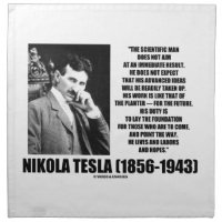 Nikola Tesla Scientific Man Does Not Aim Immediate Printed Napkin