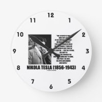 Nikola Tesla Scientific Man Does Not Aim Immediate Round Wallclock