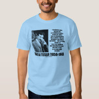 Nikola Tesla Scientific Man Does Not Aim Immediate T Shirts