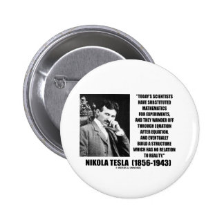 Nikola Tesla Scientists Equation No Relation Quote Button