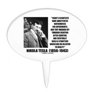 Nikola Tesla Scientists Equation No Relation Quote Cake Topper
