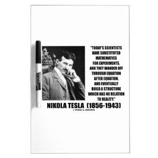 Nikola Tesla Scientists Equation No Relation Quote Dry Erase Board