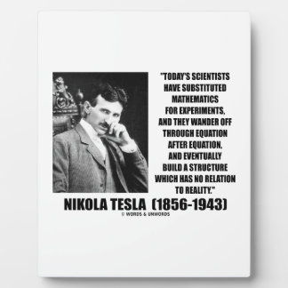 Nikola Tesla Scientists Equation No Relation Quote Plaque