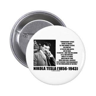 Nikola Tesla Wheelwork Of Nature Kinetic Energy Buttons