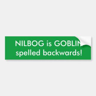 ¡NILBOG es GOBLIN deletreado al revés Etiqueta De Parachoque
