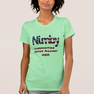NIMBY Communities Against High Speed Rail T-Shirt