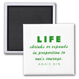 Nin on Courage 2 Inch Square Magnet