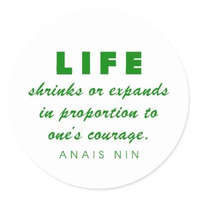 Anais Nin Courage QuoteAnais Nin Quotes Courage