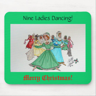 Nine Ladies Dancing! Mouse Pad