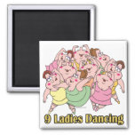 nine ladies dancing ninth 9th day of christmas refrigerator magnets
