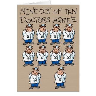 Nine of Ten Doctors Greeting Card