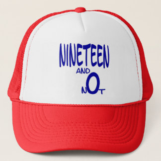 Nineteen and Not Cap