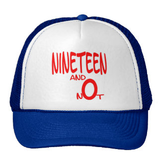 Nineteen and Not (Red Letter) Cap Trucker Hat