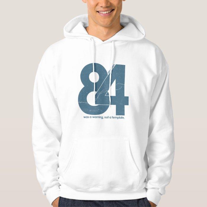 Nineteen eighty Four 1984 Hoodie