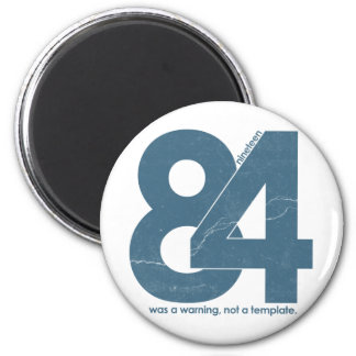 Nineteen eighty Four 1984 Magnet